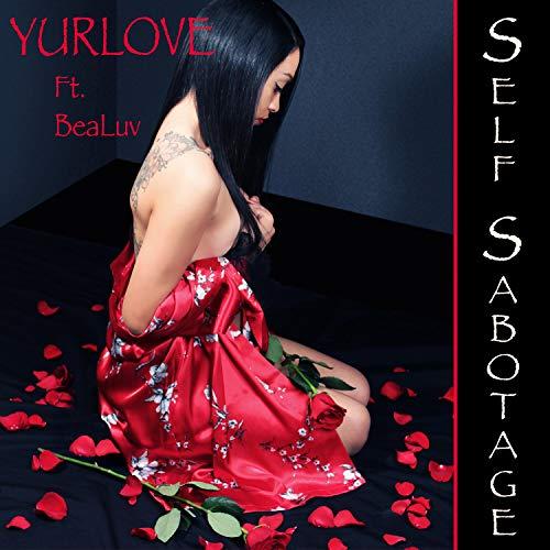 Self Sabotage (feat. Bea Luv) [Explicit]