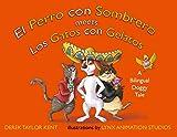 El Perro con Sombrero meets Los Gatos con Gelatos: A Bilingual Doggy Tale (English Edition)