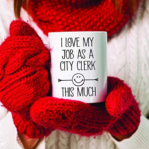 ChGuangm I Love My Job As A City Clerk This Much City Official Coffee Mug City Clerk Coffee Cup Public Officer Gift Idea Gift for City Clerk