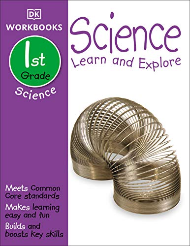 Compare Textbook Prices for DK Workbooks: Science, First Grade: Learn and Explore Workbook ed. Edition ISBN 9781465417282 by DK