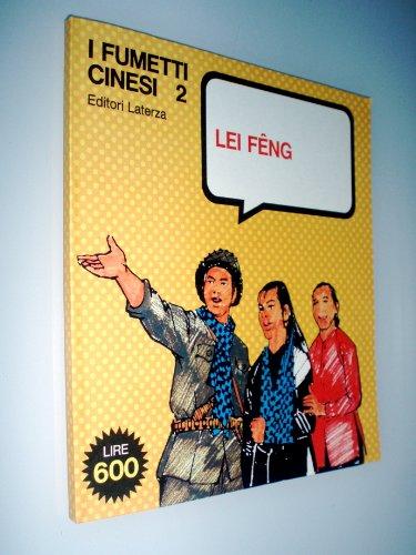 FUMETTI CINESI 2 : Lei Feng