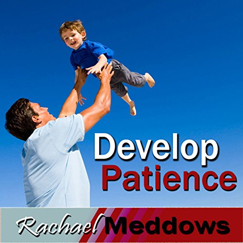 Develop Patience Hypnosis audiobook cover art