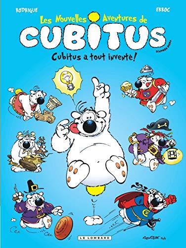 Les Nouvelles aventures de Cubitus - tome 10 - Cubitus a tout inventé !