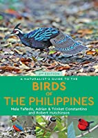 A Naturalist's Guide to the Birds of the Philippines (Naturalist's Guides)