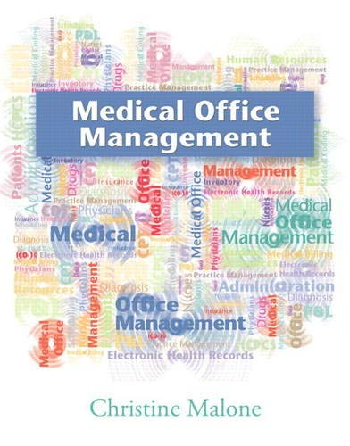 Compare Textbook Prices for Medical Office Management 1 Edition ISBN 9780135060674 by Malone, Christine