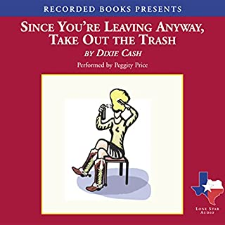 Since You're Leaving Anyway, Take Out the Trash audiobook cover art