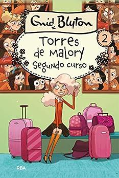 Torres de Malory #2. Segundo curso PDF EPUB Gratis descargar completo