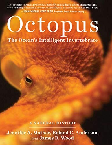 """""""Octopus: The Ocean's Intelligent Invertebrate"""" Book"""