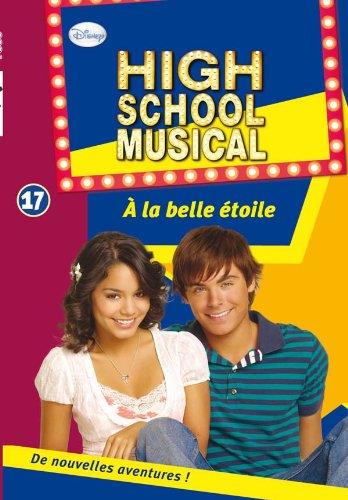 High School Musical 17 - À la belle étoile