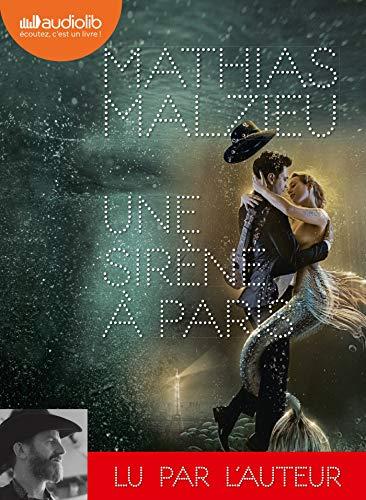 Une sirène à Paris: Livre audio 1 CD MP3