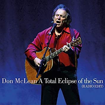 A Total Eclipse of the Sun (Radio Edit)
