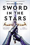 Sword in the Stars: A Once & Future Novel (English Edition)