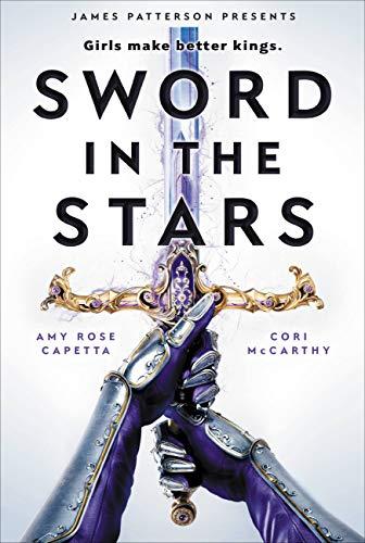 Amazon.com: Sword in the Stars: A Once & Future Novel eBook: McCarthy,  Cori, Capetta, A. R.: Kindle Store