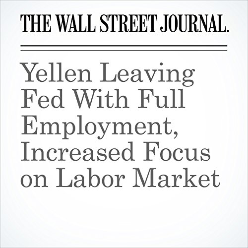 Yellen Leaving Fed With Full Employment, Increased Focus on Labor Market copertina
