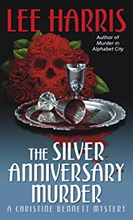 The Silver Anniversary Murder: A Christine Bennett Mystery (Christine Bennett Mysteries Book 16) (English Edition)