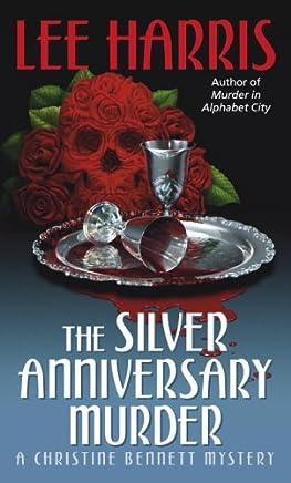 The Silver Anniversary Murder: A Christine Bennett Mystery (Christine Bennett Mysteries Book 16) (English Edition)