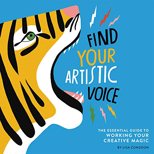 Find Your Artistic Voice Audiobook By Lisa Congdon cover art