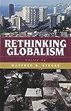 Rethinking Globalism (Globalization)