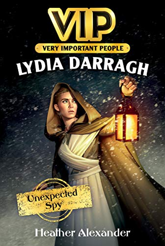 VIP: Lydia Darragh: Unexpected Spy (English Edition)
