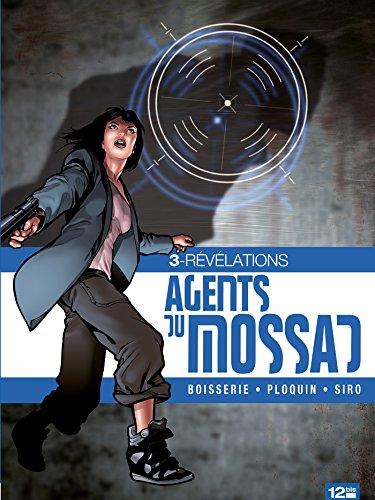 Agents du Mossad - Tome 03: Révélations