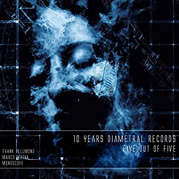 10 Years Diametral Records - Five out of Five