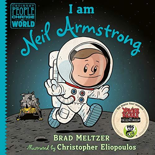 Page de couverture de I Am Neil Armstrong