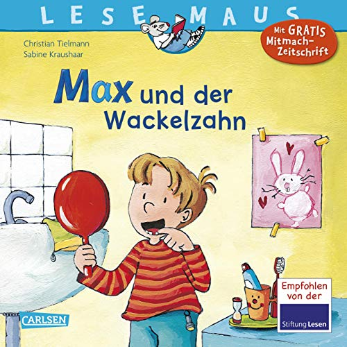 LESEMAUS 13: Max und der Wackelzahn (13)