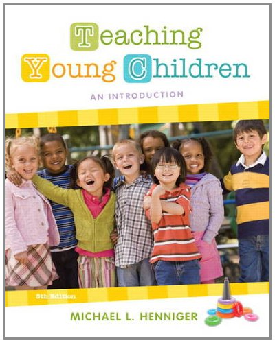 Download Teaching Young Children: An Introduction 0132657104
