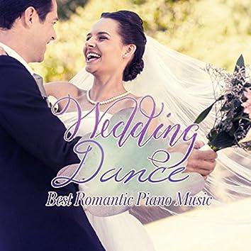Wedding Dance - Best Romantic Piano Music – Instrumental Music, Smooth Jazz, Romantic Wedding Day, My Love