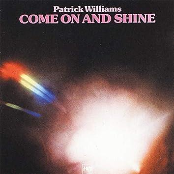 Come on and Shine