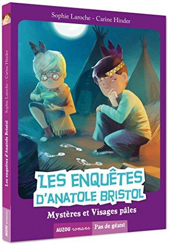 Les enquêtes d'Anatole Bristol Tome 2