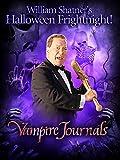 William Shatner's Halloween Frightnight: Vampire Journals REBAKED!