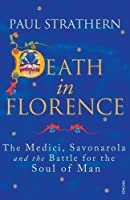 Death in Florence by PAUL STRATHERN(1905-07-04)