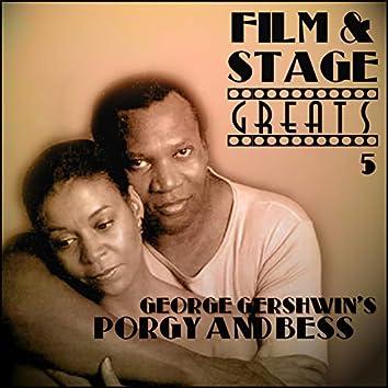 Film & Stage Greats 5 - George Gershwin's Porgy & Bess