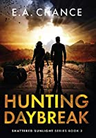 Hunting Daybreak (Shattered Sunlight)