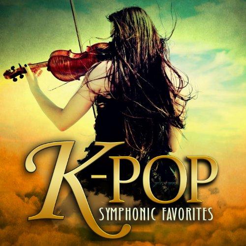 K-Pop Symphonic Favorites