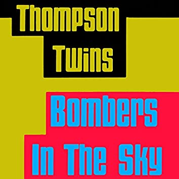 Bombers In the Sky