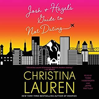 Josh and Hazel's Guide to Not Dating audiobook cover art