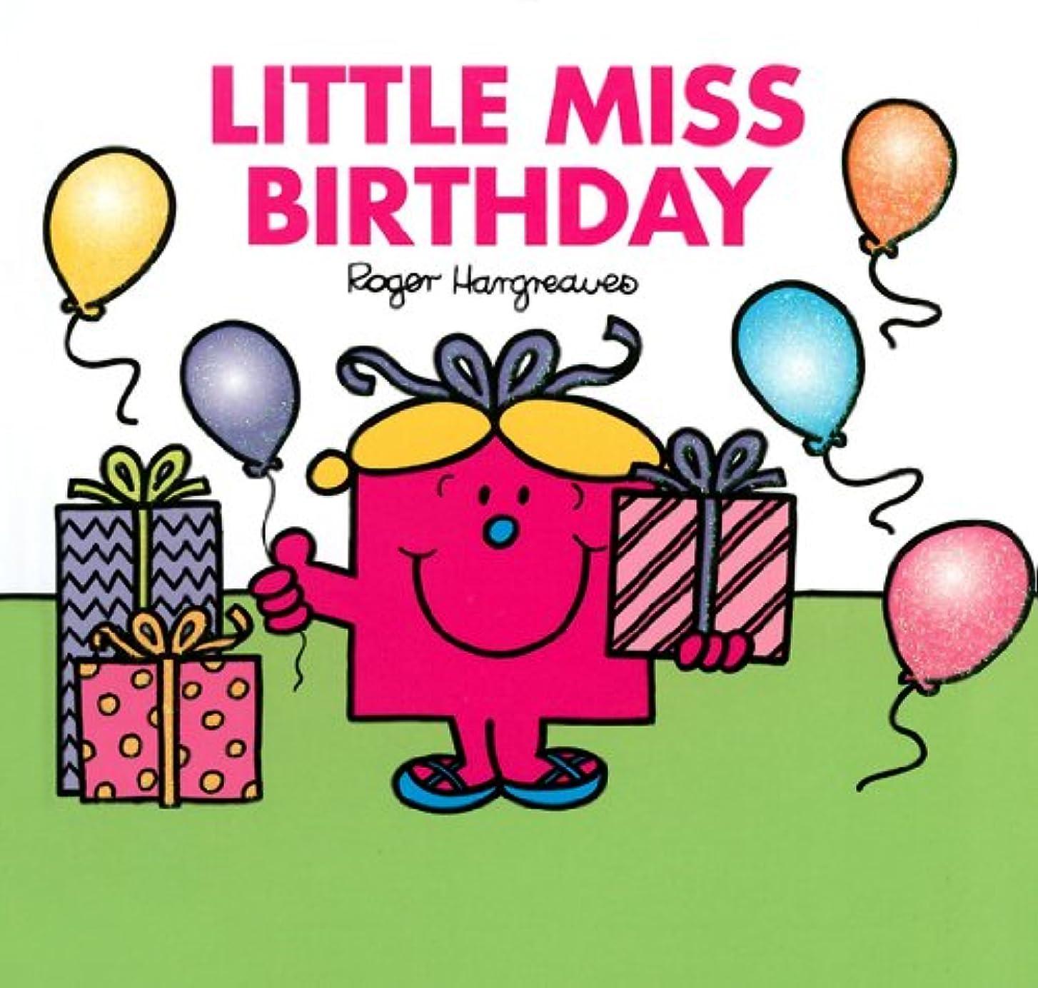読み書きのできないマルクス主義者トーナメントLittle Miss Birthday (Mr. Men and Little Miss) (English Edition)