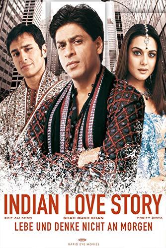 Lebe und denke nicht an morgen - Indian Love Story (Kal Ho Naa Ho)