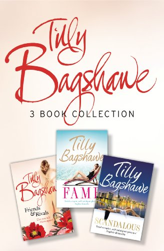 Tilly Bagshawe 3-book Bundle: Scandalous, Fame, Friends and Rivals (English Edition)