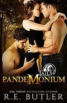 Pandemonium (Tails Book 5) (English Edition) par [R. E. Butler]