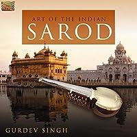 インドのサロードの芸術 (The Art of the Indian Sarod)