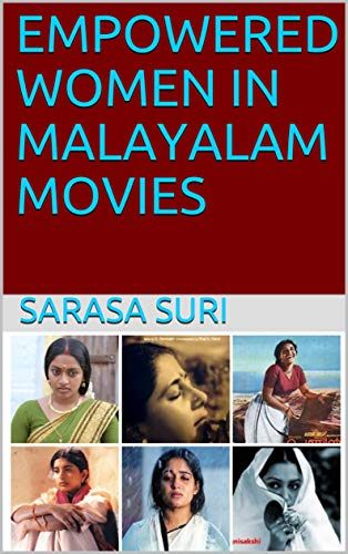 EMPOWERED WOMEN IN MALAYALAM MOVIES (English Edition)