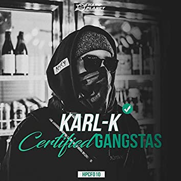 Certified Gangstas