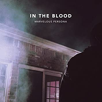 In the Blood (Deluxe)