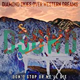 Diamond Skies over Western Dreams [Explicit]