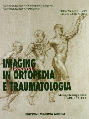 Imaging in ortopedia e traumatologia. Essentials (Specialità mediche)