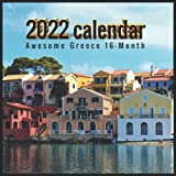 2022 Greece Calendar: Awesome 16-Month Calendar from January 2022 to December 2022, With Bonus 4 Months from January 2023 to April 2023, Greece Gifts For Greece lovers.