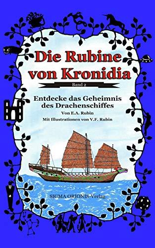 Die Rubine von Kronidia 2: Entdecke das Geheimnis des Drachenschiffes!